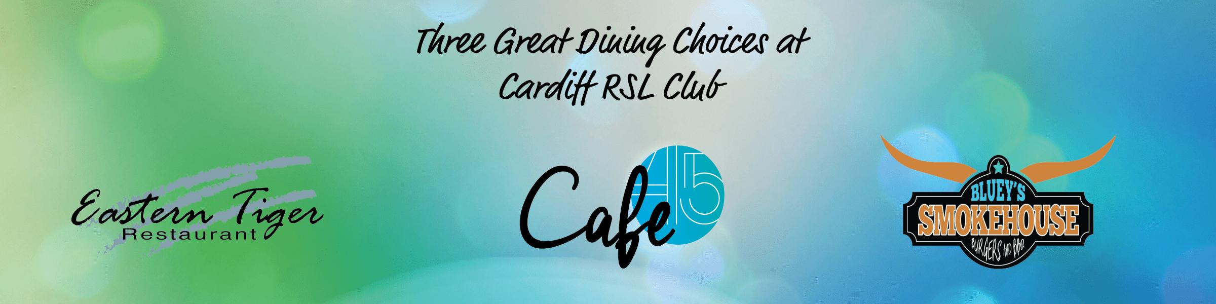 Cardiff RSL Club - Dining Venues